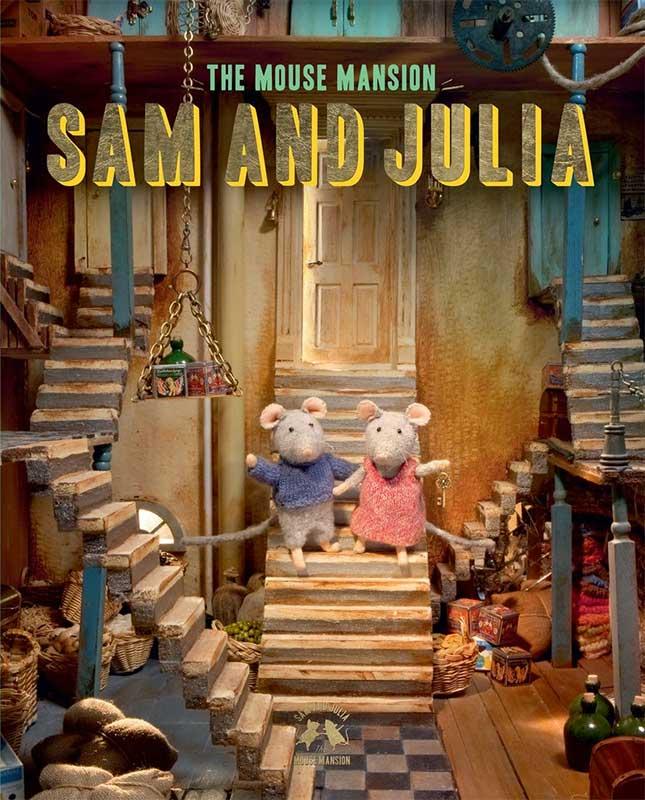 Mouse Mansion. Sam and Julia