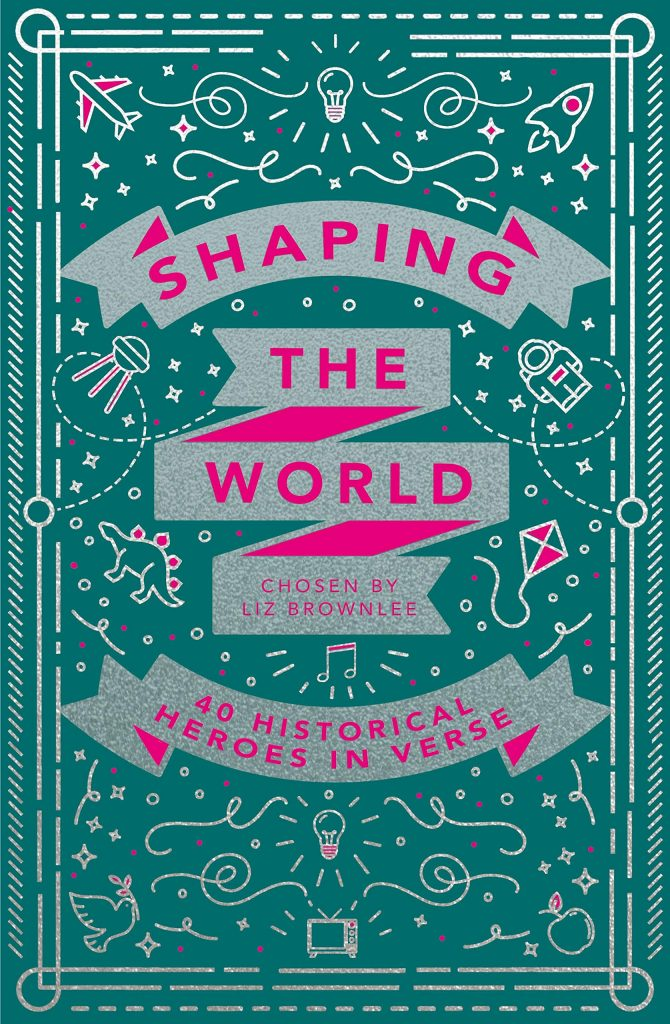 Shaping the World poems chosen by Liz Brownlee